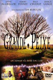 Peixe Grande e suas Histórias Maravilhosas – Filme 2003