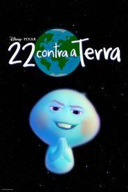 22 Contra a Terra – Filme 2021