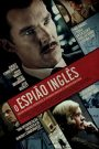 O Espião Inglês – Filme 2021