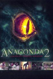 Anaconda 2: A Caçada pela Orquídea Sangrenta – Filme 2004