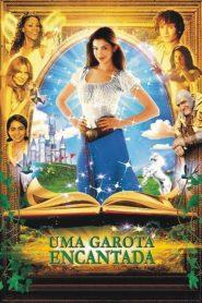 Uma Garota Encantada – Filme 2004