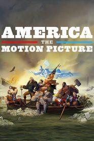 America: The Motion Picture – Filme 2021