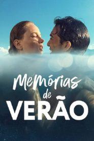 Memórias de Verão – Filme 2021