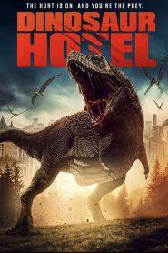 Dinosaur Hotel – Filme 2021