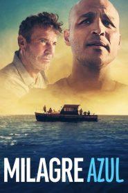 Milagre Azul – Filme 2021