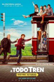 A todo tren: destino Asturias – Filme 2021