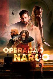 Operação Narco – Filme 2021
