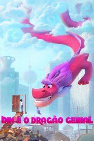 Din e o Dragão Genial – Filme 2021
