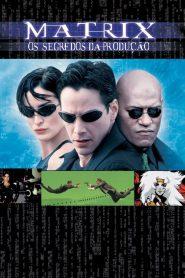 Matrix – Os Segredos de Produção – Filme 2001